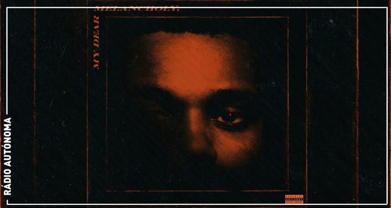 Weekend - My dear melancholy