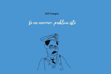 """Ioli Campos lança """"Se Eu Morrer, Publica Isto"""""""
