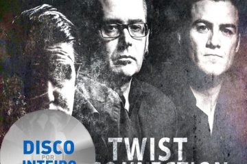 Disco Por Inteiro: The Twist Connection – The Twist Connection