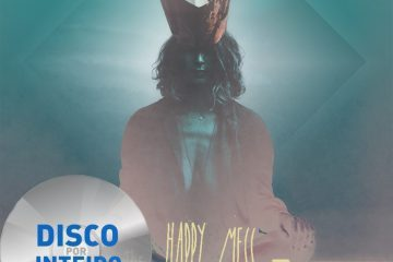 Disco Por Inteito – The Happy Mess – Half a Fiction