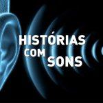 História Com Sons