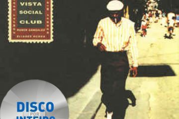 Disco Por Inteiro: Buena Vista Social Club – Buena Vista Social Club