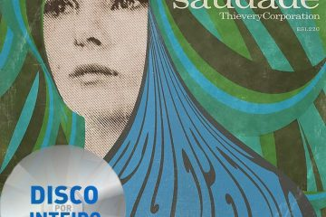 Disco Por Inteiro: Thievery Corporation – Saudade