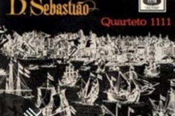 Vinil: QUARTETO 1111 – A Lenda de El Rei D. Sebastião