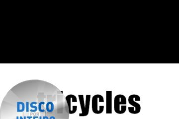 Disco Por Inteiro: Tricycles – Tricycles