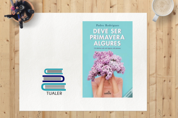 """TUaLER: """"Deve Ser Primavera Algures"""", um livro que podia ter sido fantástico"""