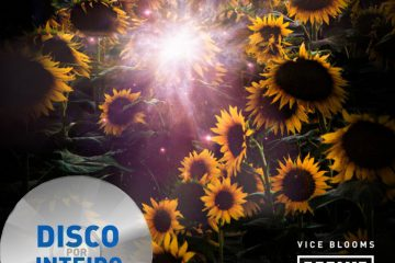 Disco Por Inteiro: Cosmic Mass – Vice Blooms