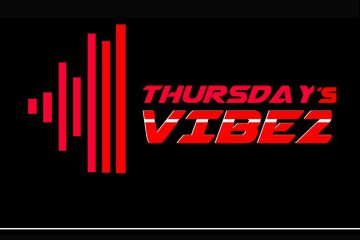 Thursday´s Vibez – 01 parte 1