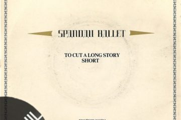 Vinil: Spandau Ballet – To cut a long story short