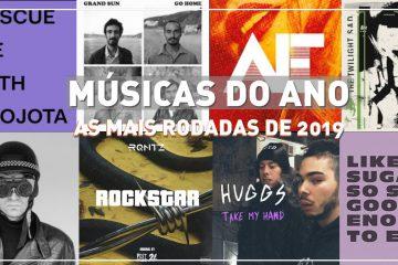 Músicas do ano: as mais rodadas em 2019