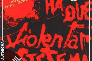 Vinil: Aqui del Rock – Há que violentar o sistema