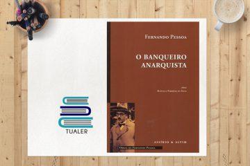 """TUaLER: """"O Banqueiro Anarquista"""", um conto de raciocínio!"""