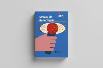 'Manual de Reportagem – REC' com contributos da Autónoma