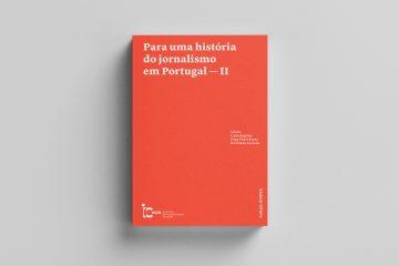 """Fátima Lopes Cardoso assina capítulos em """"Para uma História do Jornalismo em Portugal II"""""""